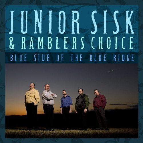 Sisk Junior/ramblers Choice - Blue Side of the Blue Ridge [CD]