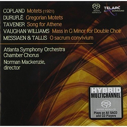 Atlanta Symphony Orchestra Chamber Chorus and Norman Mackenzie - Copland: Motets; Durufle: Gregorian Motets; Tavener: Song for Athene [CD]