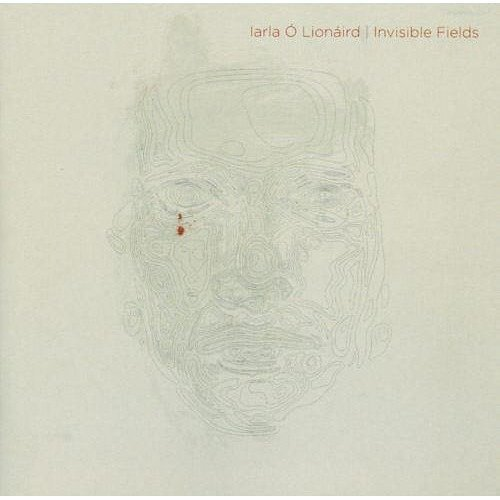 Iarla Olionaird - Invisible Fields [CD]