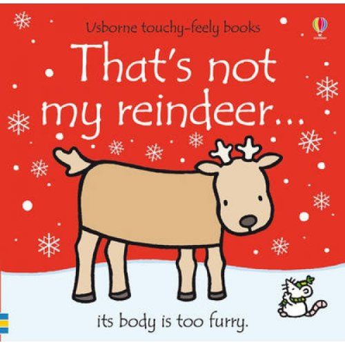 Thats Not My Reindeer by Fiona Watt