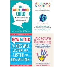 Proactive Parenting,The Whole Brain Child,No Drama 4 Books Colllection