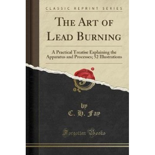 The Art of Lead Burning