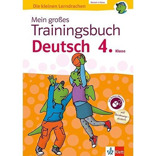 Mein großes Trainingsbuch Deutsch 4. Klasse: Alles für den Übergang auf weiterführende Schulen