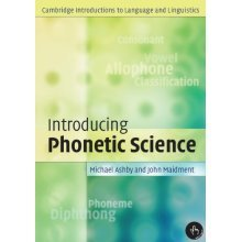 Introducing Phonetic Science (Cambridge Introductions to Language and Linguistics) - Used
