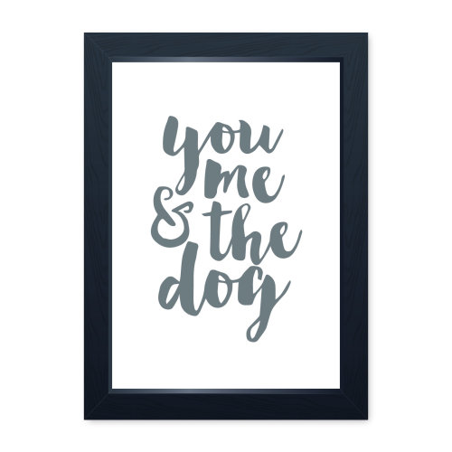 You Me and The Dog Family Dog Print, Dog Lover Owner Fur Baby Wall Art
