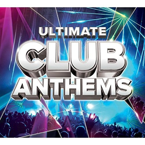 Ultimate Club Anthems [CD]