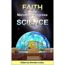 Faith and the Marvelous Progress of Science - Paperback - Very Good Condition - Used