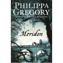 Meridon (the Wideacre Trilogy, Book 3) - Used