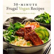 30-Minute Frugal Vegan Recipes by Copeland & Melissa