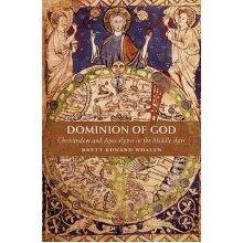 Dominion of God by Whalen & Brett Edward - Used