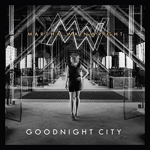 Martha Wainwright - Goodnight City [CD]