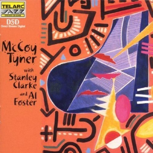 Tyner Mccoy - with Stan Clarke and Al Foster [CD]