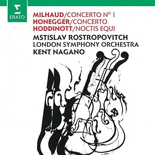 Mstislav Rostropovich - Milhaud: Cello Concerto No. 1; Honegger: Cello Concerto; Hoddinott [CD]