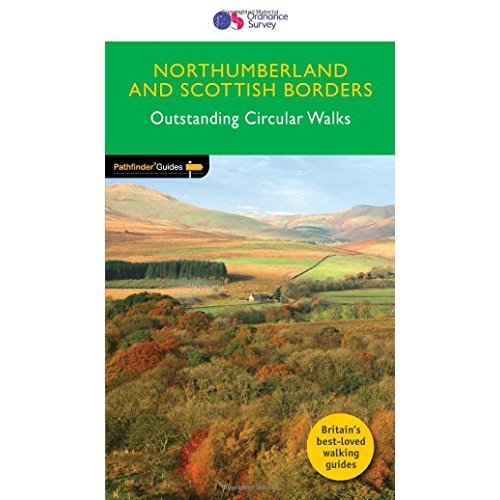 Pathfinder Northumberland and Scottish Borders Outstanding Circular Walks (Pathfinder Guides)