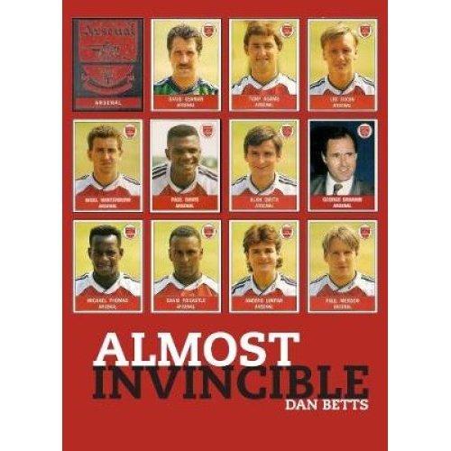 Almost Invincible: Arsenal