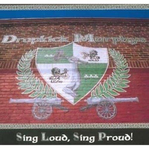 Dropkick Murphys - Sing Loud, Sing Proud [CD]