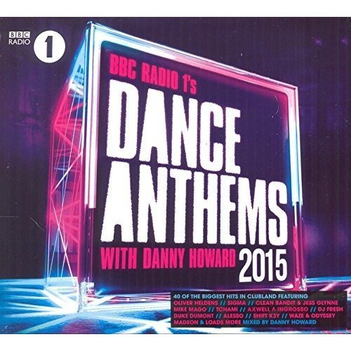 Bbc Radio 1s Dance Anthems 2015 - Mixed by Danny Howard [CD]