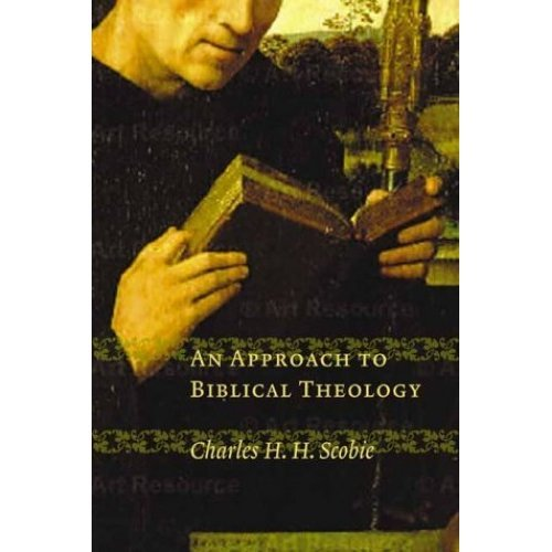 An Approach to Biblical Theology