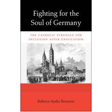 Fighting for the Soul of Germany by Bennette & Rebecca Ayako - Used