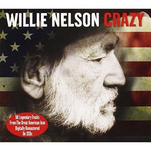 Crazy [audio Cd] Willie Nelson