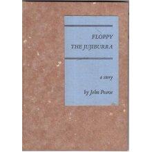 Floppy the Jujiburra , John Pearse - Used