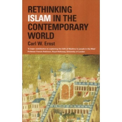 Rethinking Islam in the Contemporary World