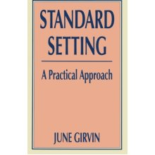 Standard Setting: A Practical Approach (Practical Approach (Paperback)) - Used