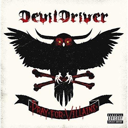 Devildriver - Pray for Villains [CD]