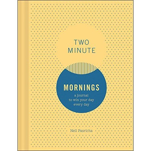 Two Minute Mornings: A Journal to Win Your Day Every Day (Journals)