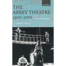 The Abbey Theatre, 1899-1999: Form and Pressure - Used