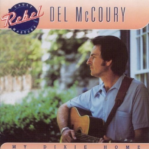 Mccoury Del - My Dixie Home [CD]