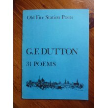 31 Poems Old Fire Station Poets G F Dutton - Pamphlet - Good Condition - Used