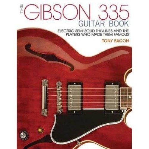 The Bacon Tony the Gibson 335 Guitar Book Pb Bam Book