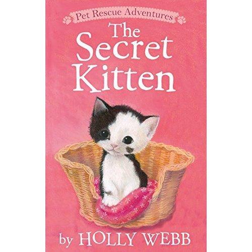 The Secret Kitten (Pet Rescue Adventures)