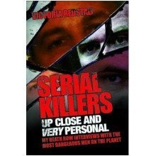 Serial Killers - Up Close and Very Personal - Used