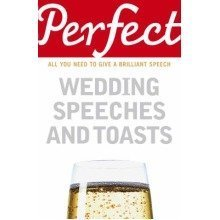 Perfect Wedding Speeches and Toasts - Used