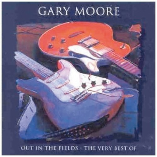 Gary Moore - out in the Fields - the Very Best of Gary Moore [CD]