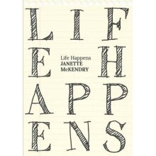 Life Happens by McKendry & Janette