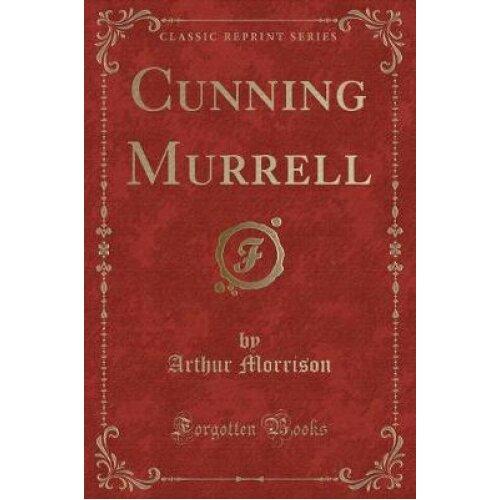 Cunning Murrell (Classic Reprint)