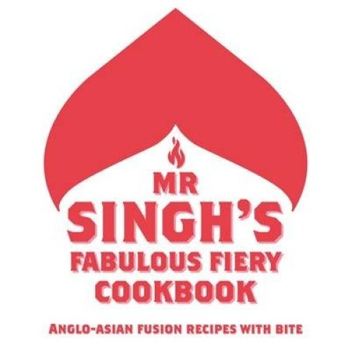 Mr Singh's Fabulous Fiery Cookbook