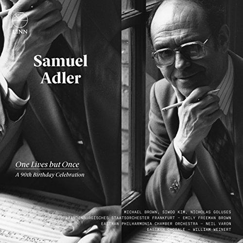 Brandenburgisches Staatsorchester Frankfurt - Samuel Adler: One Lives But Once - A 90th Birthday Celebration [CD]