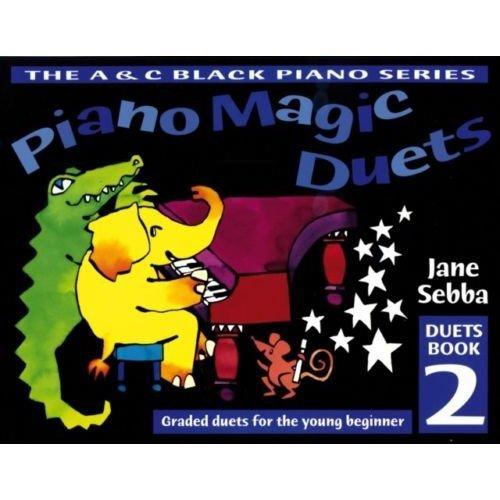 Piano Magic Duets   Book 2  by Jane Sebba
