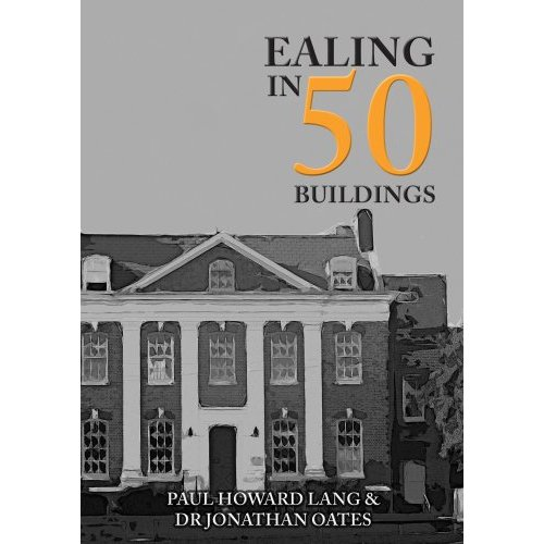 Ealing in 50 Buildings