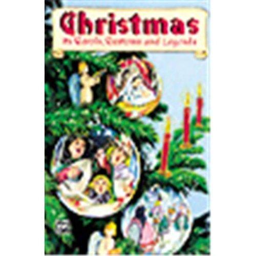Alfred 00-SCHBK09078 Christmas- Its Carols- Customs & Legends - Music Book