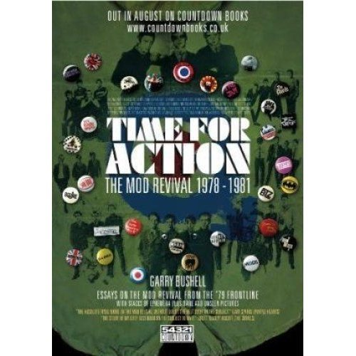 Time for Action : The Mod Revival 1978-81  by Garry Bushell