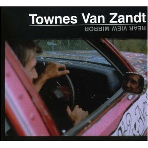 Townes Van Zandt - Rear View Mirror [CD]