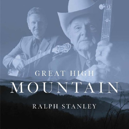 Stanley Ralph - Great High Mountain [CD]