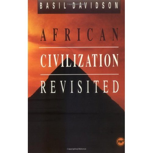 African Civilisation Revisited: From Antiquity to Modern Times
