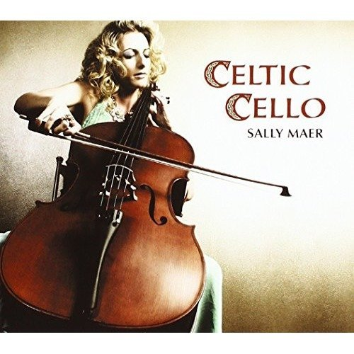 Maer Sally - Celtic Cello [CD]