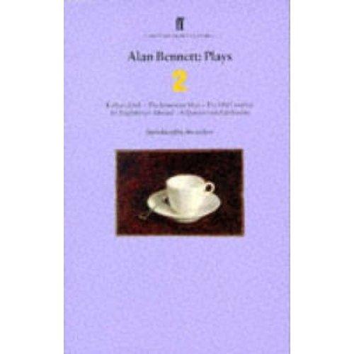 Alan Bennett Plays 2